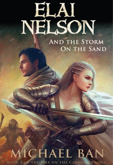 Cover art for the fantasy novel, Elai Nelson and the Storm on the Sand